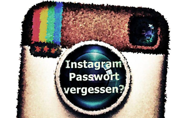 Instsgram Passwort vergessen?